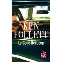 Le Code Rebecca (Thrillers t. 7473)