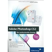 Photoshop CS2 � Der professionelle Einstieg