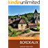 Top Ten Sights: Bordeaux