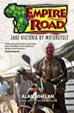 Empire Road - Lake Victoria by Motorcycle