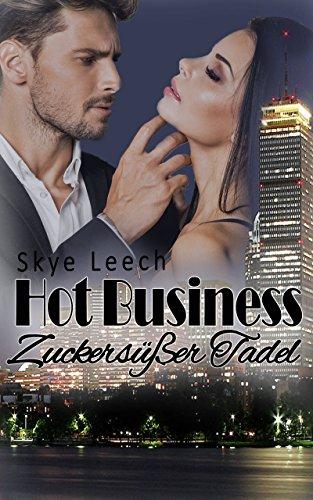 Hot Business 2: Zuckersüßer Tadel (HB-Serie)