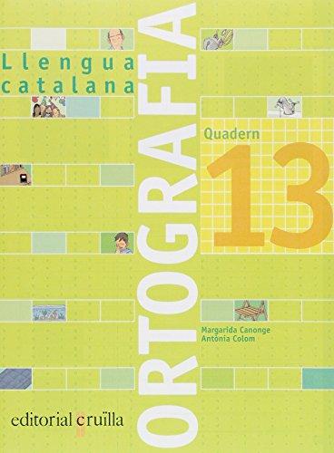 Quadern ortografia 13. Llengua catalana - 9788466111003