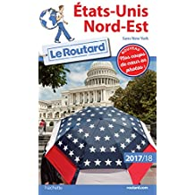 Guide du Routard Etats-Unis Nord-Est 2017/18 : (Sans New York)