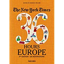 NYT. 36 Hours. Europe. 3rd Edition (Tasc01)