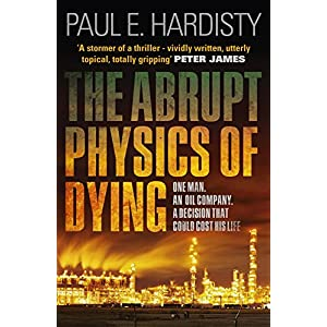 The Abrupt Physics of Dying (Claymore Straker)