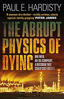 The Abrupt Physics of Dying (Claymore Straker) by [Hardisty, Paul E.]