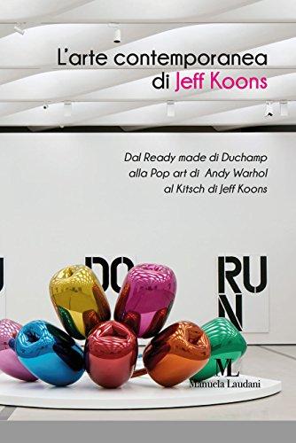 larte-contemporanea-di-jeff-koons-dal-ready-made-di-duchamp-alla-pop-art-di-andy-warhol-al-kitsch-di
