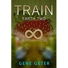 Train - Earth Two (English Edition)