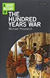 Short History of the Hundred Years War, A (I.B.Tauris Short Histories)