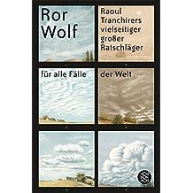 Raoul Tranchirers vielseitiger großer Ratschläger für alle Fälle der Welt