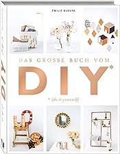 Über 110 Do it yourself-ProjekteGebundenes BuchDas neue Buch der französischen Bastel- und Styling-Queen Émilie Guelpa ist eine riesige Ideenfundgrube für handgemachte Dinge, die das Leben schöner machen. Es ist erstaunlich, was man alles aus Baumate...