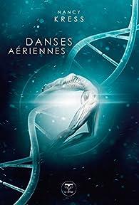 Danses aériennes par Nancy Kress