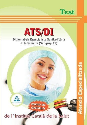 Ats/Di Atenció Especialitzada De L´Institut Català De La Salut - Diplomat/Da Especialista Sanitari/Tària D'Infermeria (Subgrup A2)-. Test