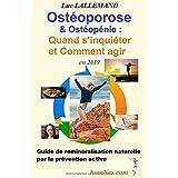 Ostéoporose & Ostéopénie : Quand s'inquiéter et comment agir en 2019: Petit guide de reminéralisation naturelle par la préven