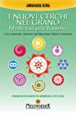 I nuovi cerchi nel grano: Medicina per l'anima. Con formule odierne del Maestro Saint Germain