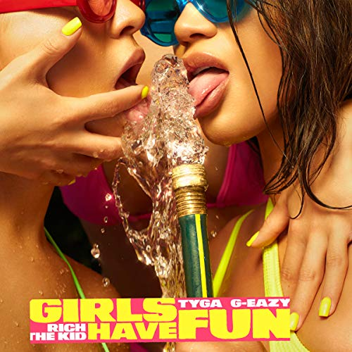 Girls Have Fun -