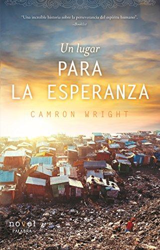 Descargar Libro Un lugar para la esperanza (Novel) de Camron Wright