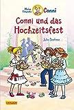 Conni und das Hochzeitsfest (farbig illustriert) (Conni-Erzählbände, Band 11)