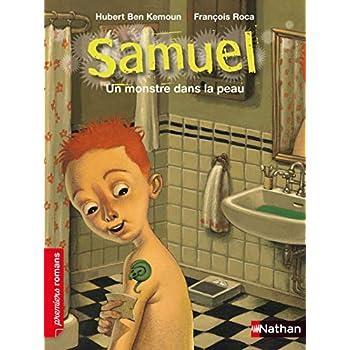 Samuel, un monstre dans la peau - Roman Fantastique - De 7 à 11 ans