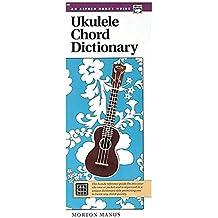Ukulele Chord Dictionary. Handy Guide --- Ukulélé - Manus, Morton --- Alfred Publishing