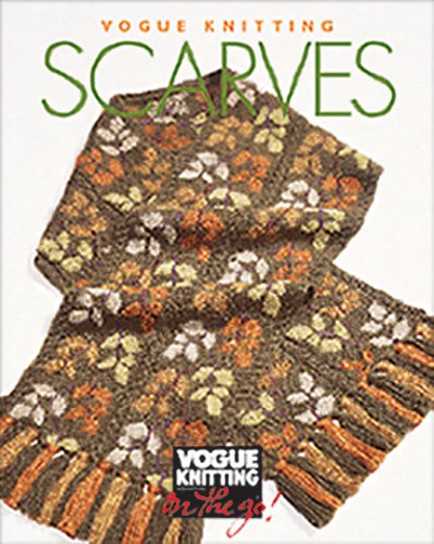 Vogue Knitting on the Go: Scarves