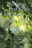Thoughts that Shine like Stars: Further conversations with the Nature Spirits