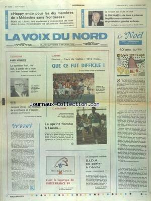VOIX DU NORD (LA) [No 13249] du 08/02/1987 - PS - LA SYNTHESE ETAIT A PORTEE DE LA MAIN MAIS POPEREN RENACLAIT - CHIRAC - UN MESSAGE DE CONFIANCE ET D'ESPOIR ADRESSE AUX FRANCAIS - LES SPORTS - RUGBY - ATHLETISME - SIDA - EN PARLER A L'ECOLE - MAIS COMMENT - CHAVANES ET LES GRANDES SURFACES - HAPPY END POUR LES 10 MEMBRES DE MEDECINS SANS FRONTIERES par Collectif