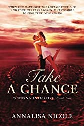 Take A Chance: Volume 1 (Running Into Love)