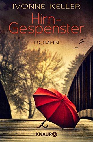 Buchseite und Rezensionen zu 'Hirngespenster: Roman' von Ivonne Keller