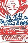 La Olivetti, la espía y el loro par Vélez
