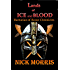 Lands of Ice and Blood: Barbarian of Rome Chronicles Book III