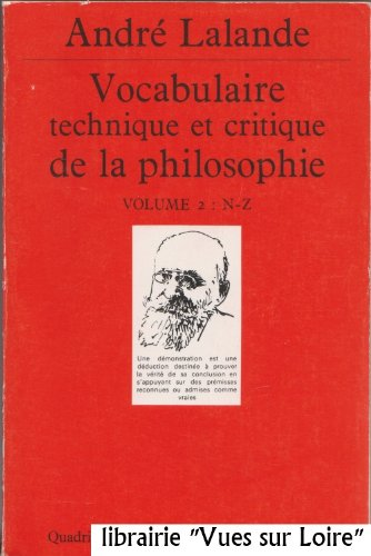 VOCABULAIRE TECHNIQUE ET CRITIQUE DE LA PHILOSOPHIE. Volume 2 : N-Z