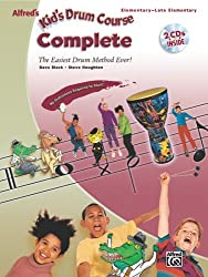 Alfred's Kid's Drum Course Complete: The Easiest Drum Method Ever!, Book & 2 CDs by Dave Black (2007-04-01)