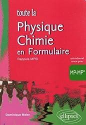 Toute la physique-chimie en formulaire MP-MP*