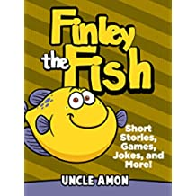 Finley the Fish: Short Stories, Games, Jokes, and More! (Fun Time Reader Book 5) (English Edition)