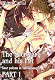 The Secretary and His Pet 1 (Yaoi Manga) (At the Class President's Beck and Call Book 3) (English Edition)