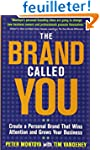 The Brand Called You: Make Your Busin...