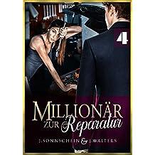 Millionär zur Reparatur: Zu Besuch bei einem Gentleman (Millionär Liebesromane 4)