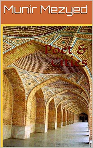 Poet & Cities (the Garden Of Azure Poetry Book 7) por Munir Mezyed Gratis