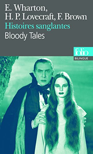 Histoires sanglantes/Bloody Tales
