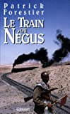 Le train du négus (Littérature)