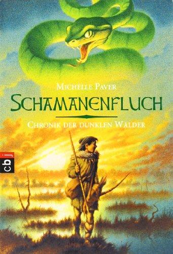 Chronik der dunklen Wälder - Schamanenfluch: Band 4