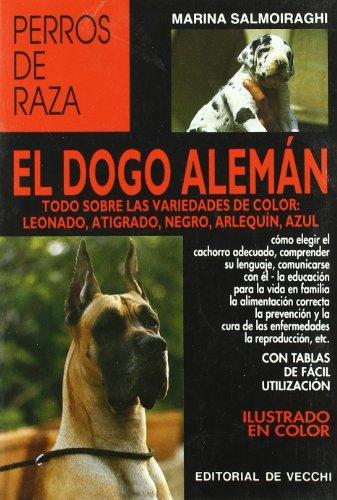 Dogo Alemán, el (Perros De Raza (de Vecchi)) por Marina Salmoiraghi