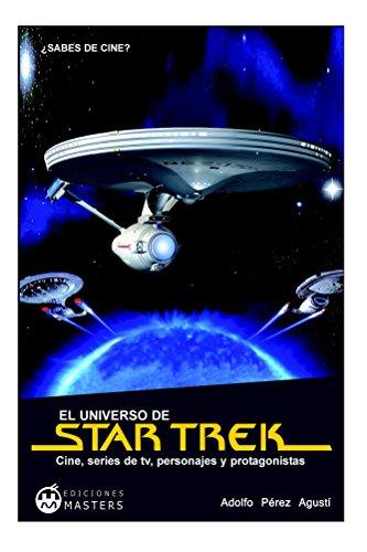 El universo de STAR TREK por Adolfo Pérez Agusti