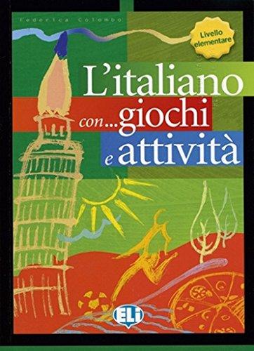 L'italiano... con giochi e attività. Per la Scuola elementare: 1 (Libri di attività)