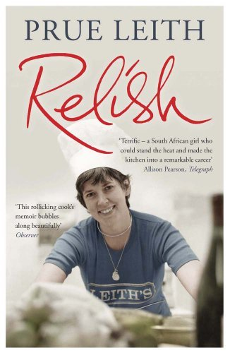 Relish: My Life on a Plate by Prue Leith (2012-09-27)