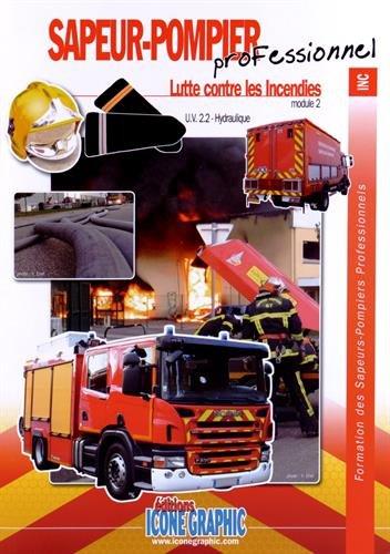 Livre Formation Chef d'agres tout engin SPP - Lutte contre les incendies (UV2.2)