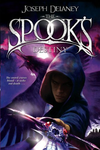 The Spook's Destiny: Book 8 (The Wardstone Chronicles) by Joseph Delaney (2011-05-26)