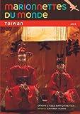 Marionnettes du monde : Taiwan et ses marionnettes