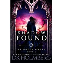 Shadow Found (The Shadow Accords Book 6) (English Edition)